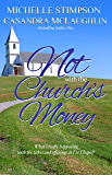 Not With the Church's Money