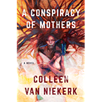 A Conspiracy of Mothers: A Novel