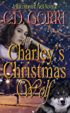 Charley's Christmas Wolf: A Macconwood Pack Novella (The Macconwood Pack Series Book 1)