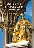 London's Statues and Monuments: Revised Edition (Shire Library)