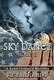 Sky Dance, Book 2 (Historical Romance) (Sky Series)
