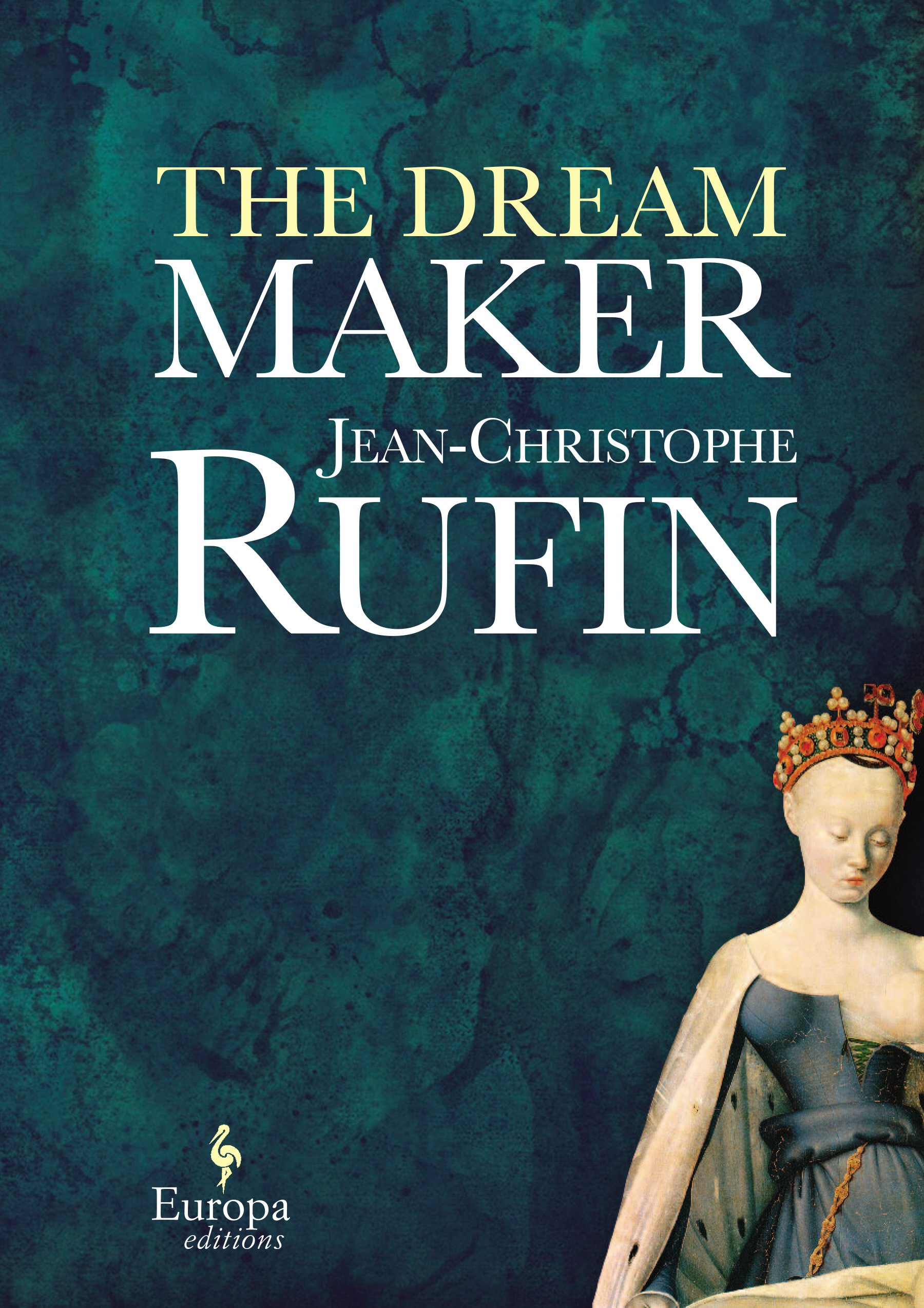 Amazon: The Dream Maker (9781609451424): Jeanchristophe Rufin, Alison  Anderson: Books