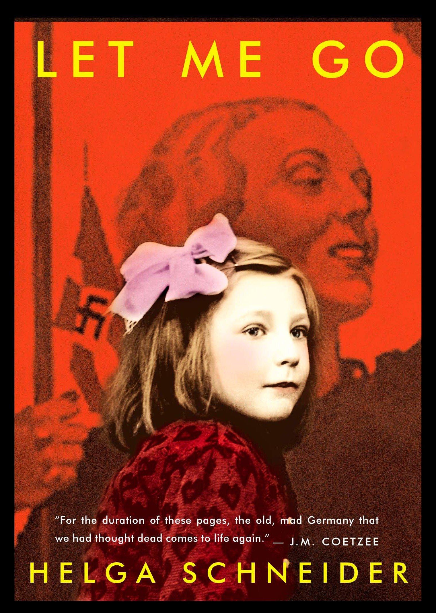 Let Me Go Schneider Helga 9780143035176 Amazon Com Books