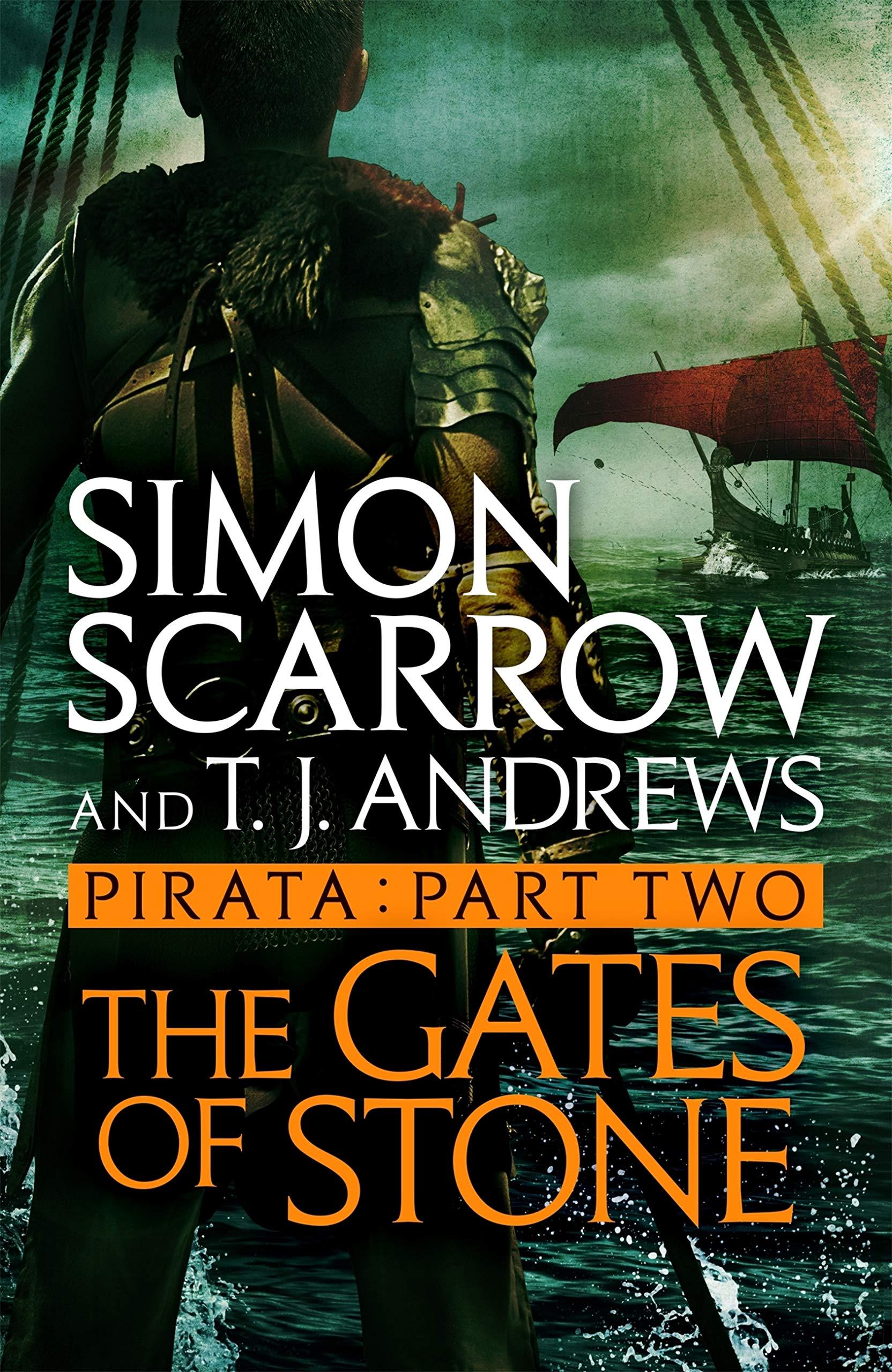 Pirata: The Gates of Stone: Part two of the Roman Pirata series por Simon Scarrow