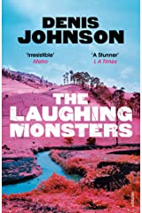 The Laughing Monsters: A Novel Kindle Edition