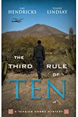 The Third Rule Of Ten: A Tenzing Norbu Mystery (Dharma Detective: Tenzing Norbu Mystery) Paperback