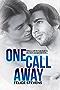 One Call Away (English Edition)
