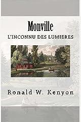 Monville: l'inconnu des Lumières (French Edition) Kindle Edition