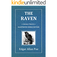 The Raven and Other Poems (Illustrated Literary Classics): Acclaimed English language poems — A Gothic and supernatural…