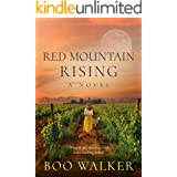 Red Mountain Rising: A Novel (Red Mountain Chronicles Book 2)