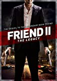 Friend 2 - The Legacy