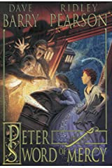 Peter and the Sword of Mercy (Peter and the Starcatchers Book 4) Kindle Edition