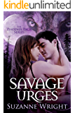 Savage Urges (The Phoenix Pack Series Book 5)