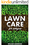 Lawn Care for Everyone (English Edition)