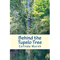 Behind the Tupelo Tree: Secrets of the South Vols. I and II (English Edition)