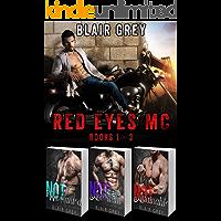 Red Eyes MC Books 1 - 3