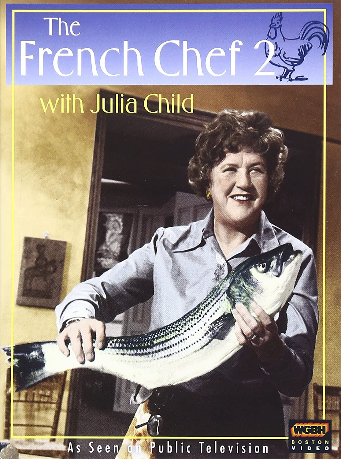 The French Chef With Julia Child, Vol. 2 Steven A. Jones Rodney Liber Steven Brown Kevin Bacon