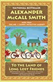 To the Land of Long Lost Friends: No. 1 Ladies' Detective Agency (20) (No. 1 Ladies' Detective Agency Series)