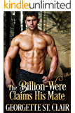 The Billion-Were Claims His Mate (Alpha Billion-Weres Book 3)