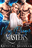 My Dragon Masters (Sanctuary, Texas Book 2) (English Edition)