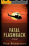 Fatal Flashback: A Legal Courtroom Thriller (English Edition)