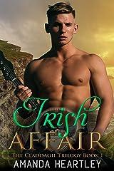 Irish Affair (The Claddagh Trilogy Book 1) Kindle Edition