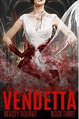 Vendetta (Veiled Book 3) Kindle Edition