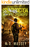 Counteraction: Werewolf Apocalypse (THEM Post-Apocalyptic Series Book 3)