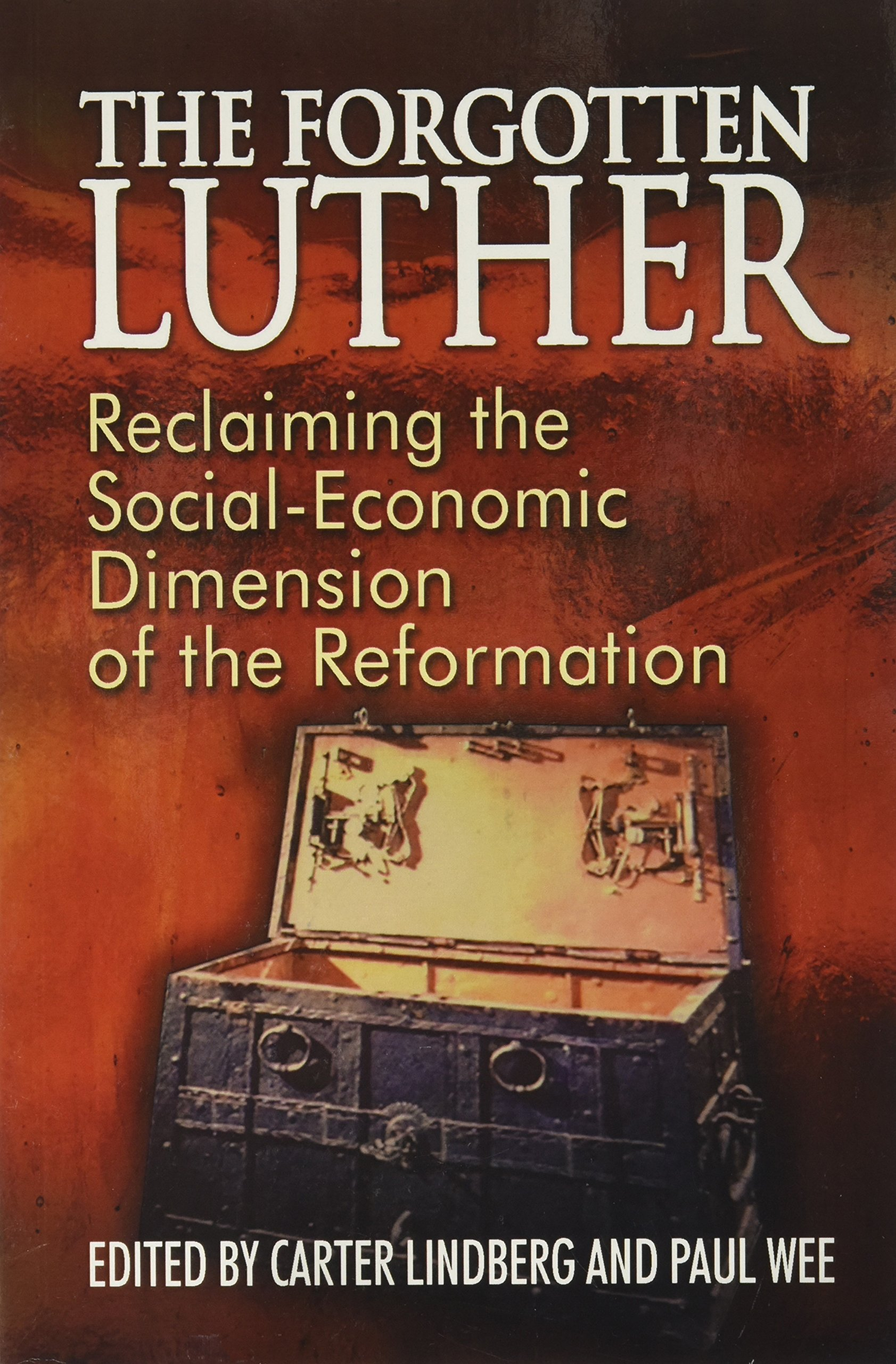 The Forgotten Luther Paperback – June 22, 2016