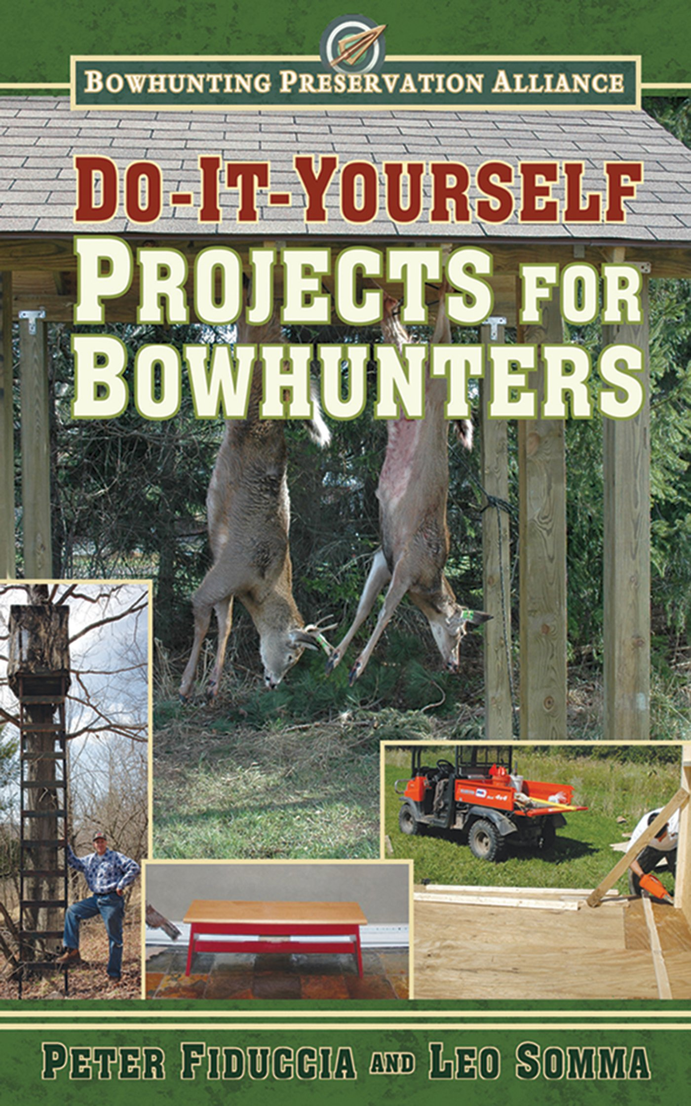 Do-It-Yourself Projects for Bowhunters (Bowhunting Preservation Alliance) ebook