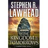 In the Kingdom of All Tomorrows: Eirlandia, Book Three (Eirlandia Series 3)