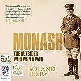Monash: The Outsider Who Won a War