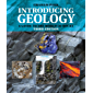 Introducing Geology: A Guide to the World of Rocks (Introducing Earth and Environmental Science)