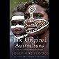 The Original Australians: The story of the Aboriginal People