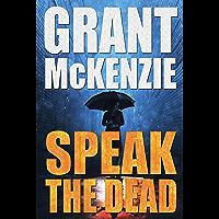 Speak The Dead (English Edition)