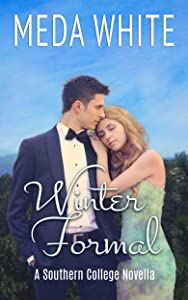Winter Formal: A Southern College Novella (Southern College Novellas Book 3)