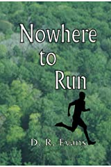 Nowhere to Run Kindle Edition