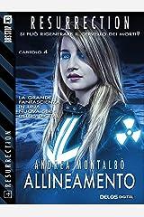Allineamento (Resurrection) (Italian Edition) Kindle Edition