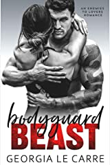 Bodyguard Beast: An Enemies To Lovers Romance Kindle Edition