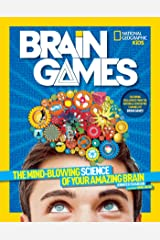 Brain Games: The Mind-Blowing Science of Your Amazing Brain (Science & Nature) Paperback