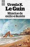 Mundos de exilio e ilusion (FANTASTICA)