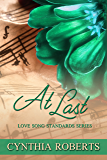At Last (Love Song Standards Book 5)