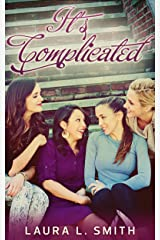 It's Complicated (Status Updates Book 1) Kindle Edition