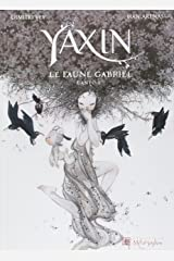 Yaxin The Faun (French Edition) Hardcover