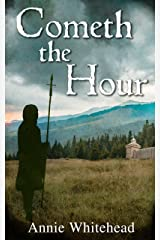 Cometh the Hour (Tales of the Iclingas Book 1) Kindle Edition