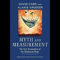 Myth and Measurement: The New Economics of the Minimum Wage - Twentieth-Anniversary Edition (English Edition)