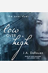 Low over High: Over Duet Series, Book 1 Audible Audiobook