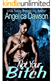 Not Your Bitch: A BBW Shifter Paranormal Romance