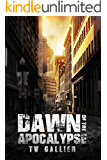 Dawn of the Apocalypse (Total Apoc Trilogy Book 4)