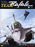 Team Rafale, Tome 5 : Black Shark